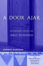 A Door Ajar: Contemporary Writers and Emily Dickinson: By Gardner, Thomas