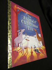 LGB Little Golden Book The Animals' Christmas Eve HB 2007 Like New