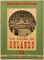 """RSI """"UN FALSO DI ORLANDO"""" libro di propaganda edizioni ERRE Venezia - Milano"""