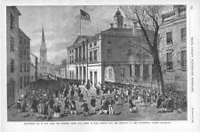 Evacuation Day in New York in 1783 - Scene at Wall Street - Original Print -1883
