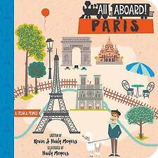 All Aboard! Paris: A French Primer by Meyers, Haily