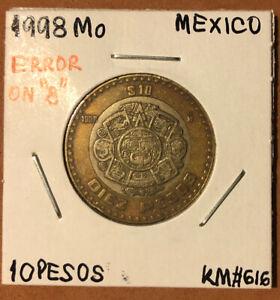 """1998 Mexico Estados Unidos Mexicanos 10 Pesos """"ERROR ON 8""""Coin+1998 Regular Coin"""
