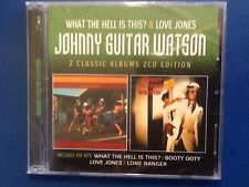 JOHNNY. GUITAR. WATSON.  2 CDs. Love Jones / what the hell is this. ?