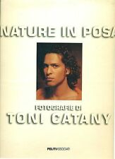 CATANY Toni, Nature in posa. Peliti Associati, Roma, 1997