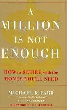 A Million Is Not Enough: How to Retire with the Mo