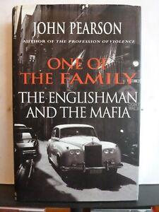 ONE OF THE FAMILY - JOHN PEARSON Hardback 2003 1st Wilf Pine Mafia Black Sabbath