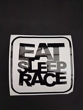 Eat Sleep Race Vinyl Sticker Decal JDM Honda