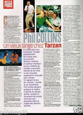 Coupure de Presse Clipping 1999 (1 page) Phil Collins...Tarzan