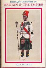MILITARY UNIFORMS OF BRITAIN & THE EMPIRE, MAJOR R. MONEY BARNES 1960 *VG/VG*