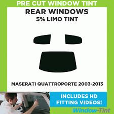 Pre Cut Window Tint - Maserati Quattroporte 2003-2013 - 5% Limo Rear