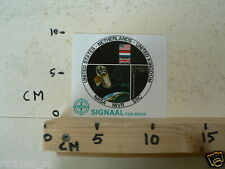 STICKER,DECAL SIGNAAL FOR SPACE NASA NIVR SRC USA,HOLLAND,UK SPACE