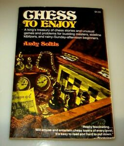 Chess Book by Andy Soltis Chess to Enjoy Paperback