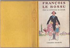 François Le bossu  Comtesse de SEGUR  / A.PECOUD