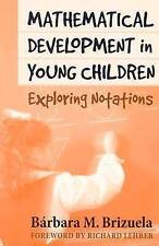 Mathematical Development in Young Children: Exploring Notations (Ways of Knowin