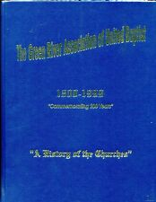 THE GREEN RIVER ASSOCIATION OF UNITED BAPTIST 1800-1999  HISTORY OF THE CHURCHES