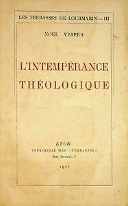 🌓 EO NOEL VESPER L'Intempérance théologique Les Terrasses de Lourmarin III 1922