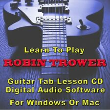 ROBIN TROWER Guitar Tab Lesson CD Software - 12 Songs