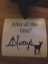 After All This Time? Harry Potter Snape Quote Vinyl Box Frame Decal