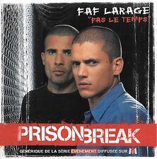 FAF LARAGE - Pas le temps (B.O. Prison Break) - 3 Tracks