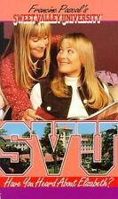 Have You Heard About Elizabeth? (Sweet Valley University No. 36) (Sweet Valley U