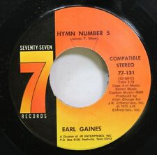 Soul 45 Earl Gaines - Hymn Number 5 / I Fyou Want What I Got On 77 Records