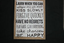 "FRAMED HESSIAN SIGN WORDS""LAUGH WHEN YOU CAN APOLOGISE WHEN YOU CAN ETC...."