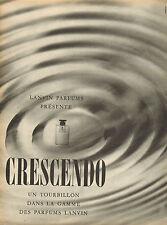 Publicité Advertising  ///  CRESCENDO  Parfum LANVIN
