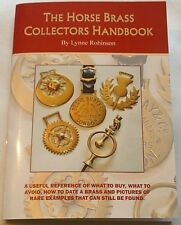 THE HORSE BRASS COLLECTORS HAND BOOK ~ WITH PICTURES OF RARE EXAMPLES*