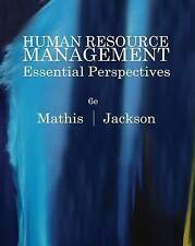Human Resource Management: Essential Perspectives by Robert L. Mathis