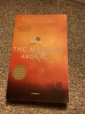 The Martian : A Novel by Andy Weir (2014, Trade Paperback)