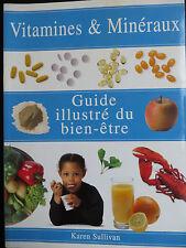 Vitamines et minéraux : Guide illustré du bien-être, 1999 (0509)