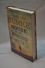James Lee Burke ~ House of The Rising Sun ~ 1st Edition / 1st Printing ~ HC DJ