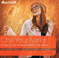 Chill Your Mind (Freundin Music Lounge) 2 CD NEU Ed Sheeran Beatsteaks Seeed Udo