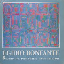 Egidio Bonfante: 1946-1986. In occasione della mostra antologica di E. B.presso