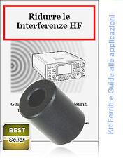 KIT  FERRITI studiate per ridurre le interferenze RF e HF + FASCICOLO PER L'USO