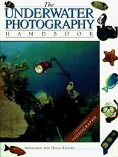 Underwater Photography Handbook, The, Kohler, Annemarie & Danja, Very Good Book