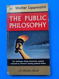 THE PUBLIC PHILOSOPHY by WALTER LIPPMANN