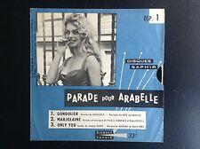Parade pour Arabelle Disque Saphir Sonorama Brigitte Bardot TBE