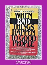 HAROLD KUSHNER: When Bad Things Happen to Good People