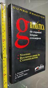 GG LIBRO: CURSO PRACTICO GRAMATICA DE ESPANOL LENGUA EXTRANJERA EDELSA - 1998