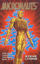 The Micronauts: The Time Traveler Trilogy, Book3-ExLibrary