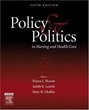 Policy & Politics In Nursing and Health Care, Fifth Edition, Diana J Mason, Judi
