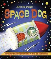 Space Dog by Mini Grey (2015, Hardcover)