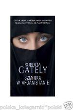 SZMINKA W AFGANISTANIE Roberta Gately polskie ksiazki  wysylka 24h *JBook