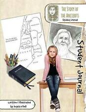 NEW The Story of the Ancients Student Journal: A Living History of Our World