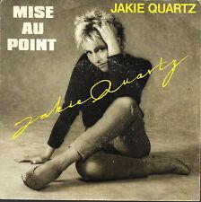 MISE AU POINT - DERNIERE FOIS # JAKIE QUARTZ