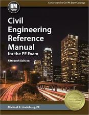 Civil Engineering Reference Manual for the PE Exam by Michael R. Lindeburg Hard