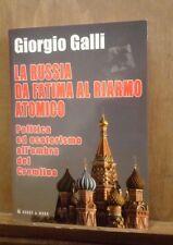 La Russia da Fatima al riarmo atomico, Giorgio Galli, Hobby&Work, 2008