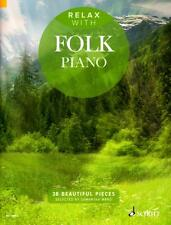 Relax with Folk Piano - Klavier Noten - ED13852 - 9781847614001