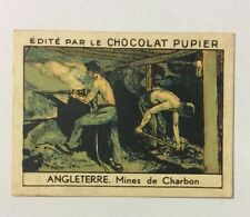 CHROMO Image CHOCOLAT PUPIER serie l'Europe MINES DE CHARBON ANGLETERRE